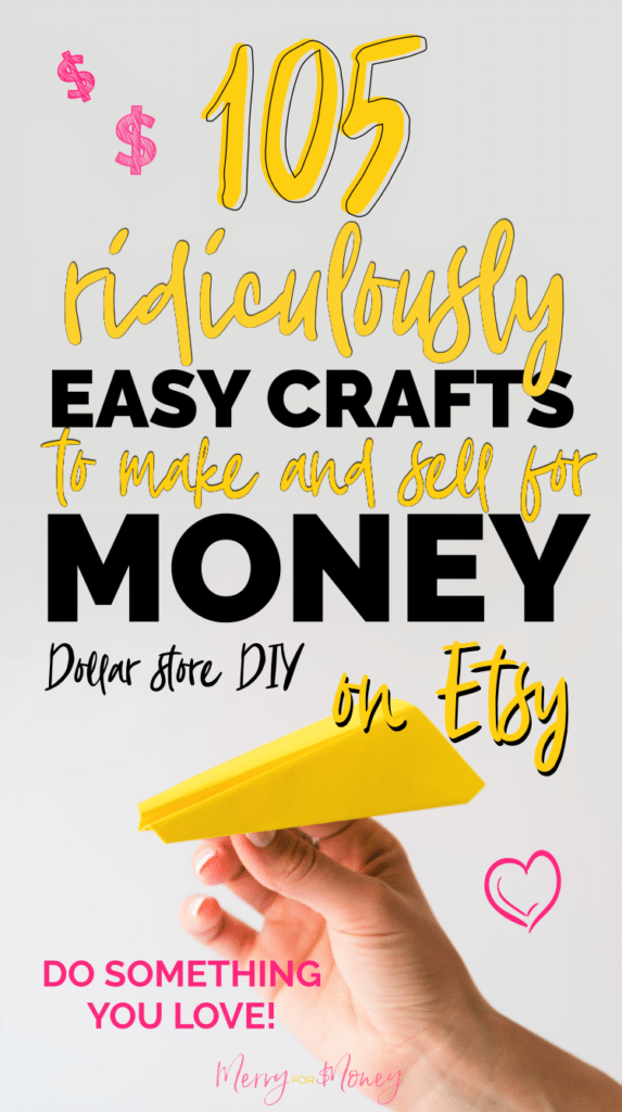 105 Ridiculously Easy Crafts To Make Sell For Money Tutorials