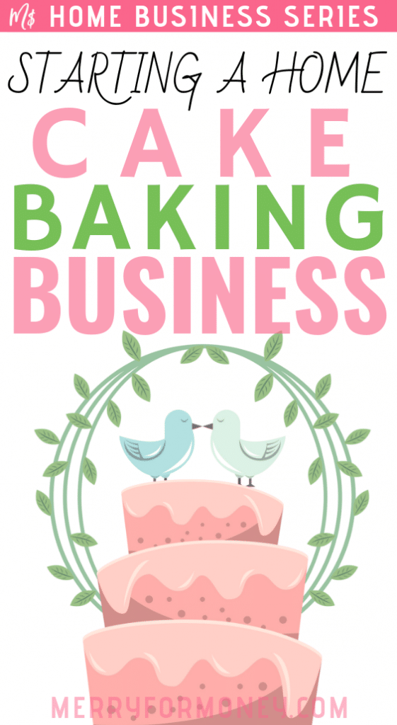 Starting a cake business from home, money, products, handmade how to make, cupcake, bakery business planner, side hustle ideas, earn income, make money, work at home cupcake business pro baker tips